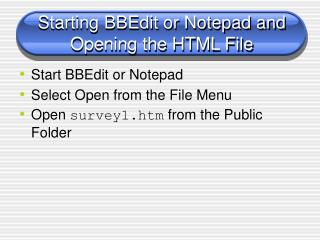 Starting BBEdit or Notepad and  Opening the HTML File