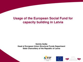 Usage of the European Social Fund for capacity building in Latvia