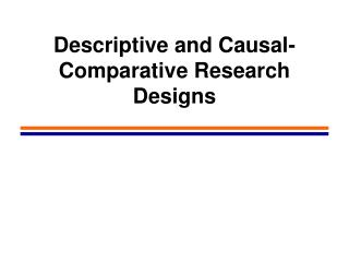 Descriptive and Causal-Comparative Research Designs