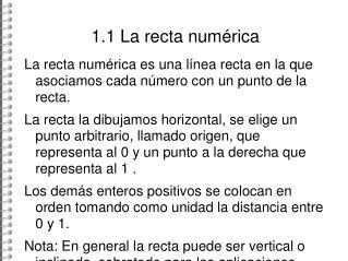 1.1 La  recta num�rica