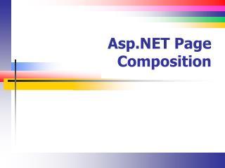 Asp.NET Page Composition