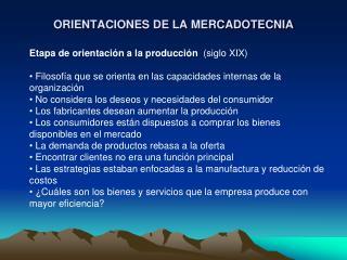 ORIENTACIONES DE LA MERCADOTECNIA