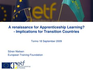 A renaissance for Apprenticeship Learning - Implications for Transition Countries