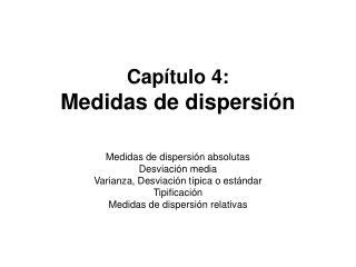 Capítulo 4: Medidas de dispersión