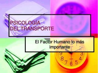 PSICOLOGÍA  DEL TRANSPORTE