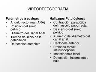VIDEODEFECOGRAFIA