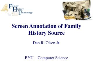 Screen Annotation of Family History Source