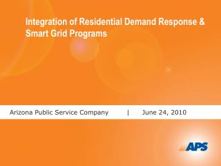 Integration of Residential Demand Response & Smart Grid Programs