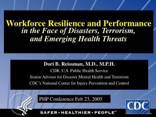 Dori B. Reissman, M.D., M.P.H. CDR, U.S. Public Health Service