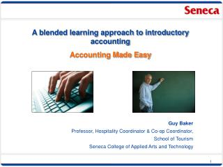 A blended learning approach to introductory accounting Accounting Made Easy