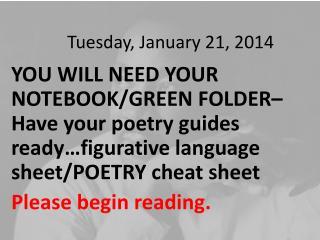 Tuesday ,  January  21 ,  2014