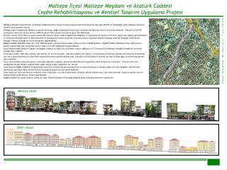 Maltepe İlçesi Maltepe Meydanı ve Atatürk Caddesi