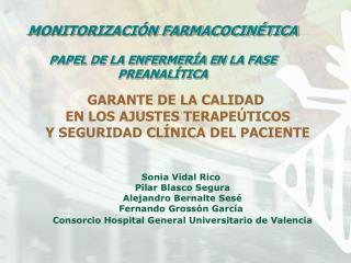 MONITORIZACIÓN FARMACOCINÉTICA PAPEL DE LA ENFERMERÍA EN LA FASE PREANALÍTICA