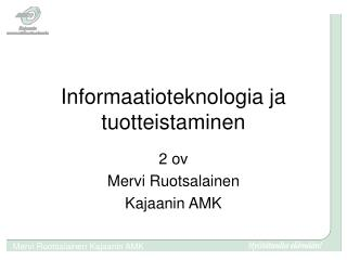 Informaatioteknologia ja tuotteistaminen