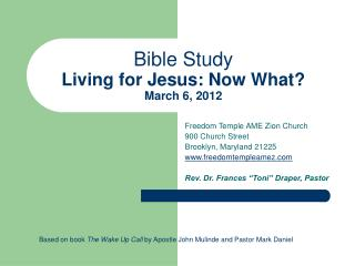 Bible Study Living for Jesus: Now What? March 6, 2012