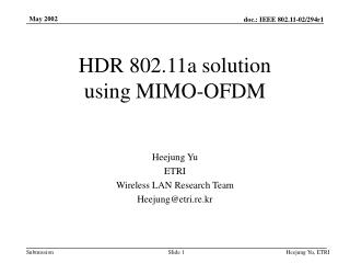 HDR 802.11a solution  using MIMO-OFDM