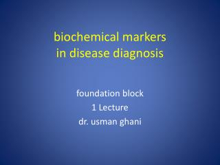 biochemical markers in disease diagnosis