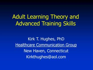 Adult Learning Theory and Advanced Training Skills
