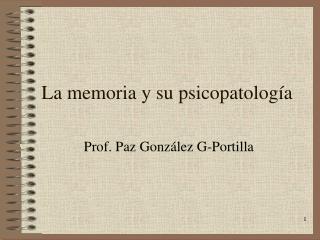 La memoria y su psicopatología