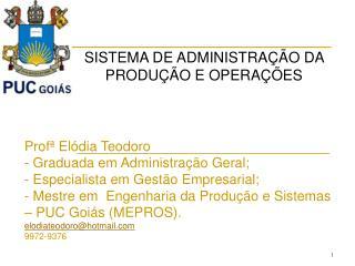 SISTEMA DE ADMINISTRAÇÃO DA PRODUÇÃO E OPERAÇÕES