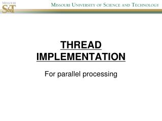 THREAD  IMPLEMENTATION