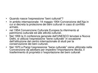 Quando nasce l�espressione �beni culturali�?