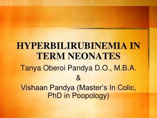 HYPERBILIRUBINEMIA IN TERM NEONATES