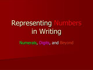 Representing  Numbers  in Writing