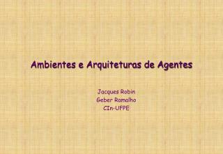 Ambientes e Arquiteturas de Agentes