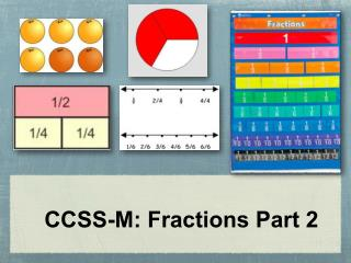 CCSS-M: Fractions Part 2