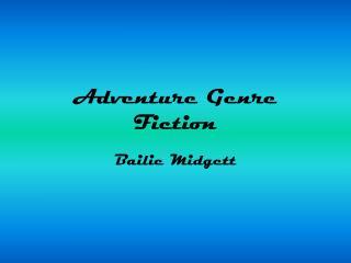 Adventure Genre Fiction