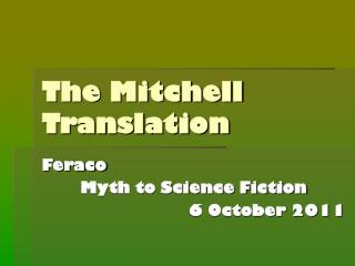 The Mitchell Translation