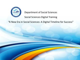 Department of Social Sciences Social Sciences Digital Training