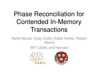 Phase Reconciliation for Contended In-Memory Transactions