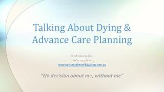 Talking About Dying & Advance Care Planning
