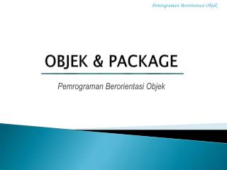 OBJEK & PACKAGE