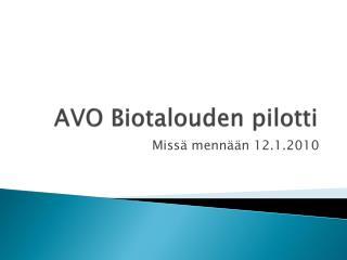 AVO Biotalouden pilotti
