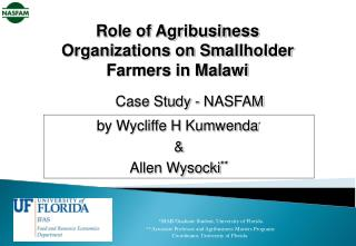 Role of Agribusiness Organizations on Smallholder Farmers in Malawi Case Study - NASFAM