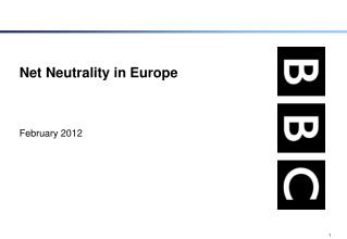 Net Neutrality in Europe February 2012