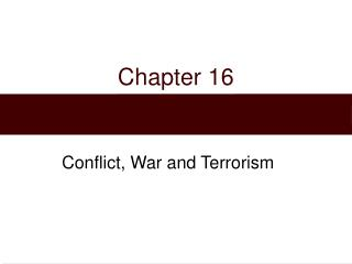 Conflict, War and Terrorism