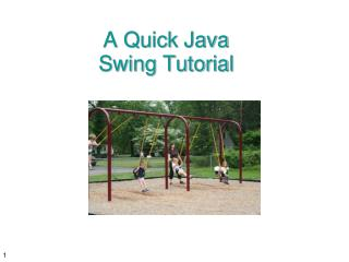 A Quick Java  Swing Tutorial