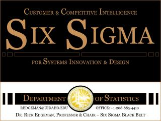 Client, Enterprise  Competitive Intelligence for Product, Process  Systems Innovation Dr. Rick L. Edgeman, University of