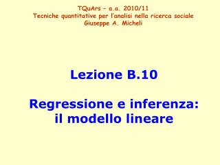 Lezione B.10 Regressione e inferenza: il modello lineare
