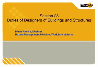 Section 28  Duties of Designers of Buildings and Structures