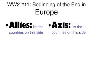 WW2 #11: Beginning of the End in  Europe