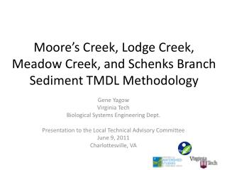 Moore's Creek, Lodge Creek, Meadow Creek, and Schenks Branch Sediment TMDL Methodology