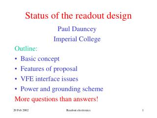 Status of the readout design