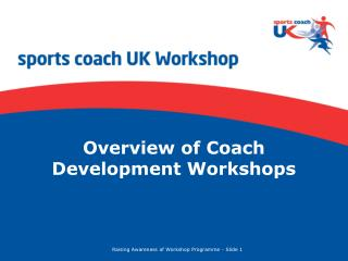 Overview of Coach Development Workshops