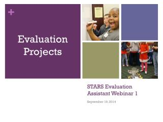 STARS Evaluation Assistant Webinar 1