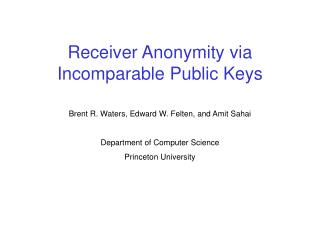 Receiver Anonymity via Incomparable Public Keys